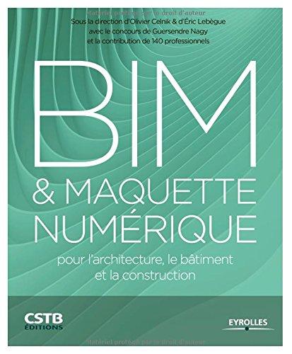 Bim maquette num rique pour l 39 architecture le for Livres architecture batiment construction